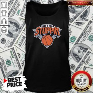 Nice Ain't No Stoppin' New York Basketball Tank Top - Design by Waretees.com