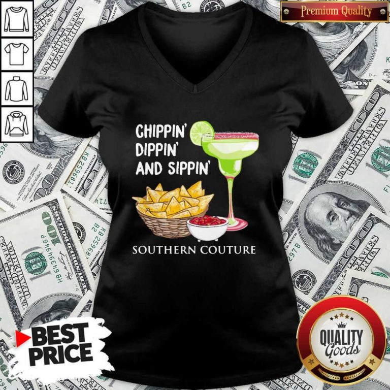 Chippin Dippin And Sippin Southern Couture V-neck - Design by Waretee.com