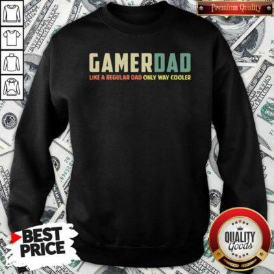 Gamer Dad Retro Like A Regular Dad Father's Day Sweatshirt - Design By Waretee.com