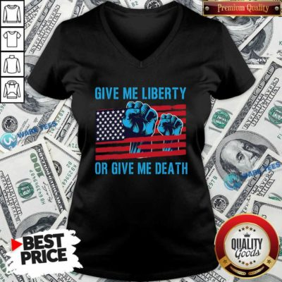 Give Me Liberty Or Give Me Death Patriotic Anti Lockdown Usa Flag V-neck- Design by Waretees.com