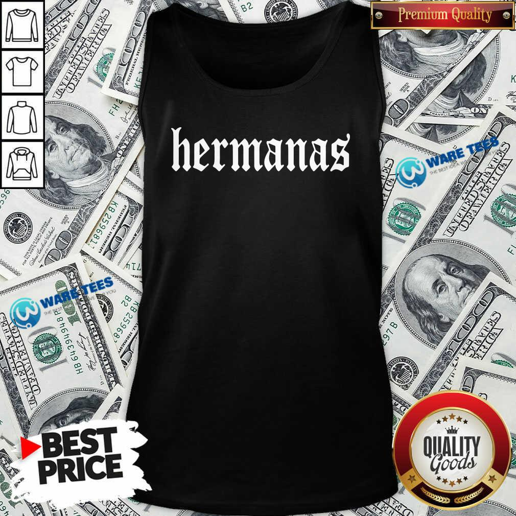 Hermanas Merch Hermanas Tank-Top- Design by Waretees.com