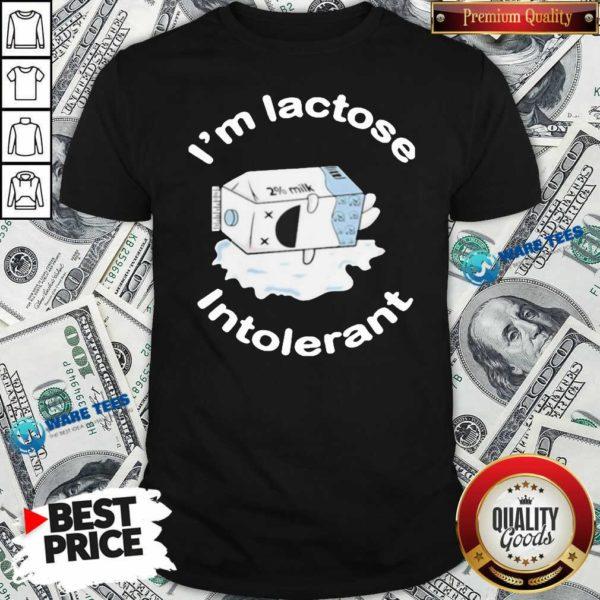 I'm Lactose Intolerant Milk Shirt- Design by Waretees.com