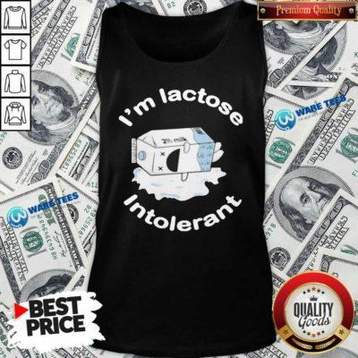 I'm Lactose Intolerant Milk Tank-Top- Design by Waretees.com