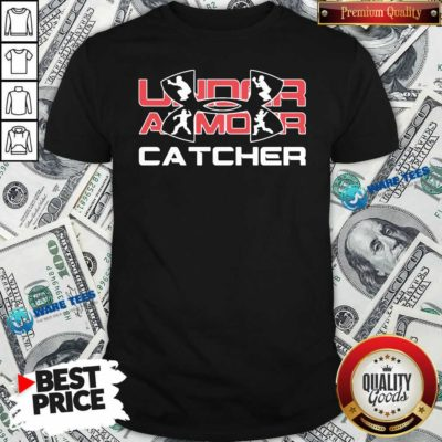 Nice Under Armour Catcher Shirt - Design by Waretees.com