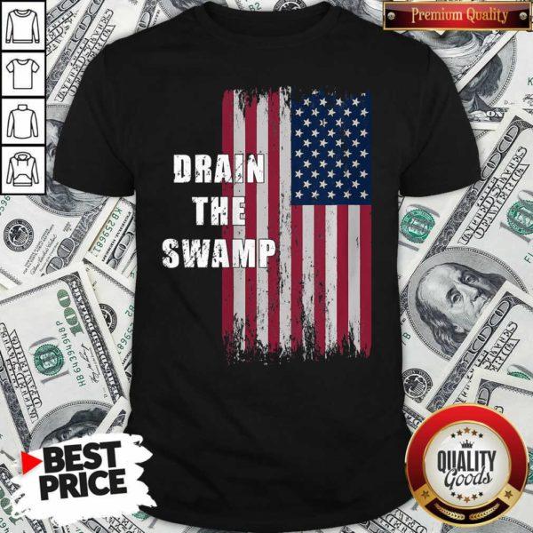 Drain The Swamp President Donald Trump Usa Flag Shirt - Design By Waretees.com