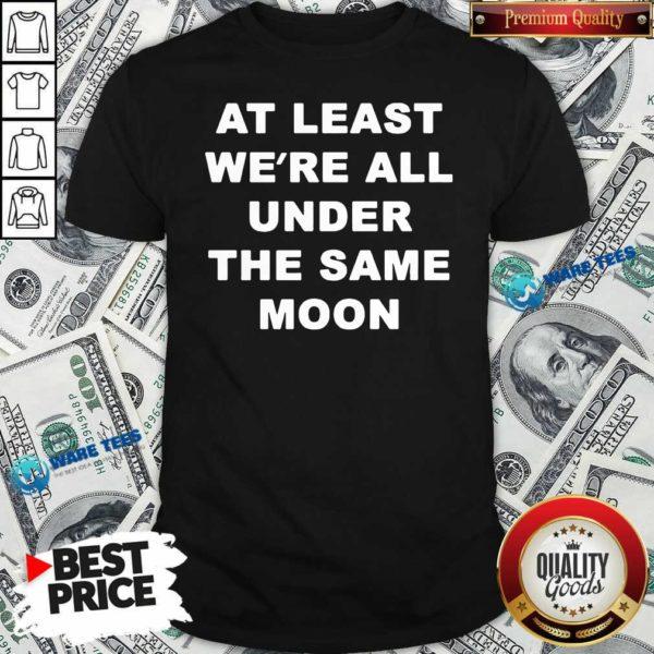 Faded Moon Merch Under The Same Moon Shirt- Design by Waretees.com