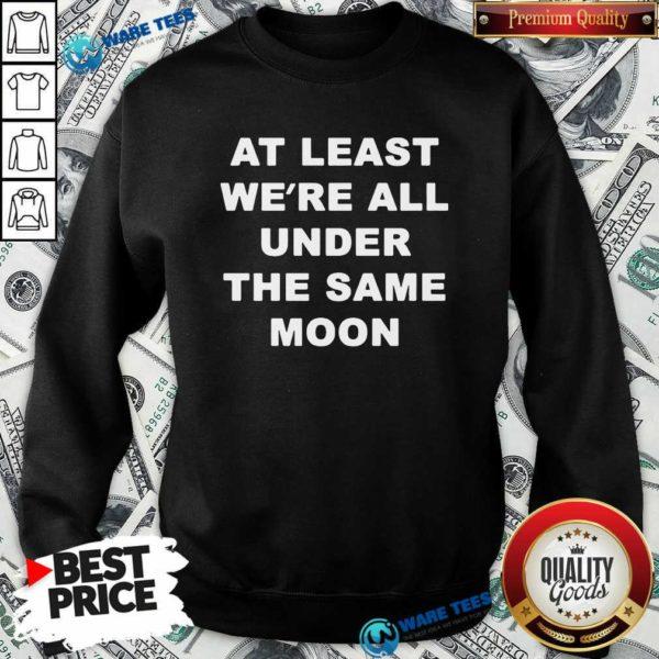 Faded Moon Merch Under The Same Moon Sweatshirt- Design by Waretees.com