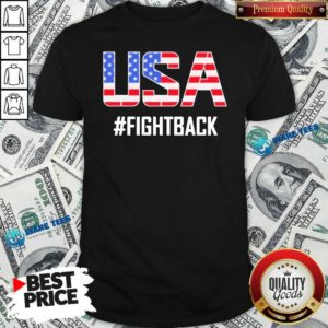 Official USA #fightback American Shirt - Design by Waretees.com