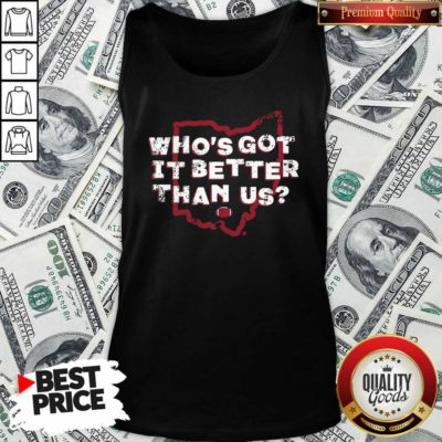 Official Who's Got It Better Than Us Tank Top - Design by Waretees.com