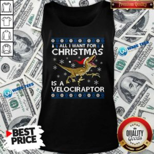 Original All I Want For Christmas Is A Velociraptor Dinosaur Tank Top - Design by Waretees.com