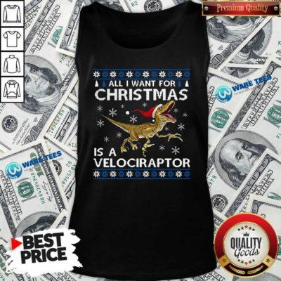 Original All I Want For Christmas Is A Velociraptor Dinosaur Tank Top - Design by Waretees.com