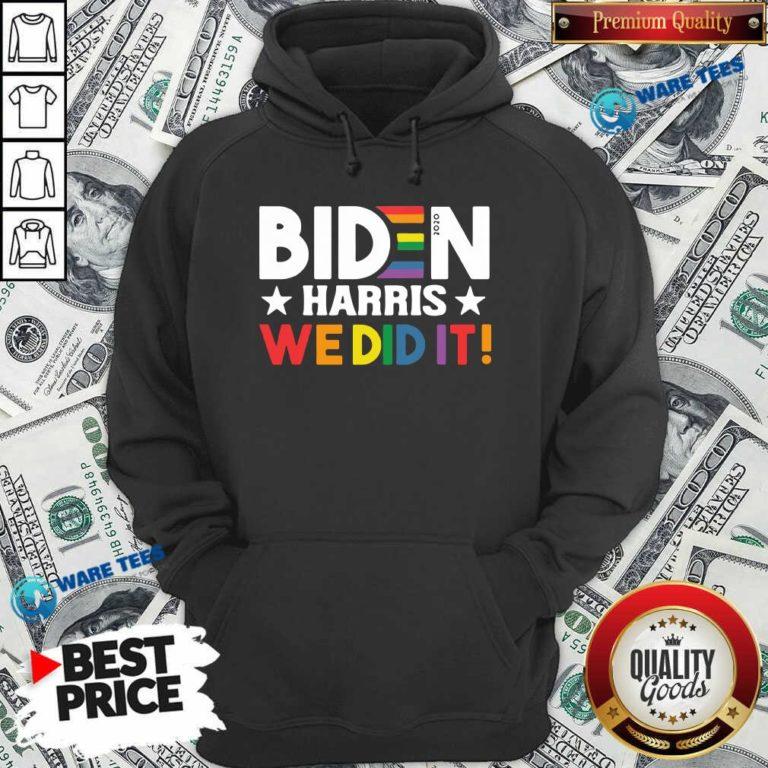 Original Biden Harris We Did It LGBT Hoodie - Design by Waretees.com