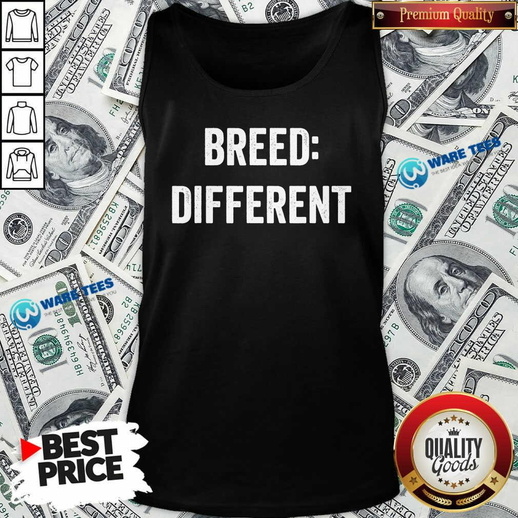 Breed Different Saying Built Cool Sarcasm Tank-Top- Design by Waretees.com