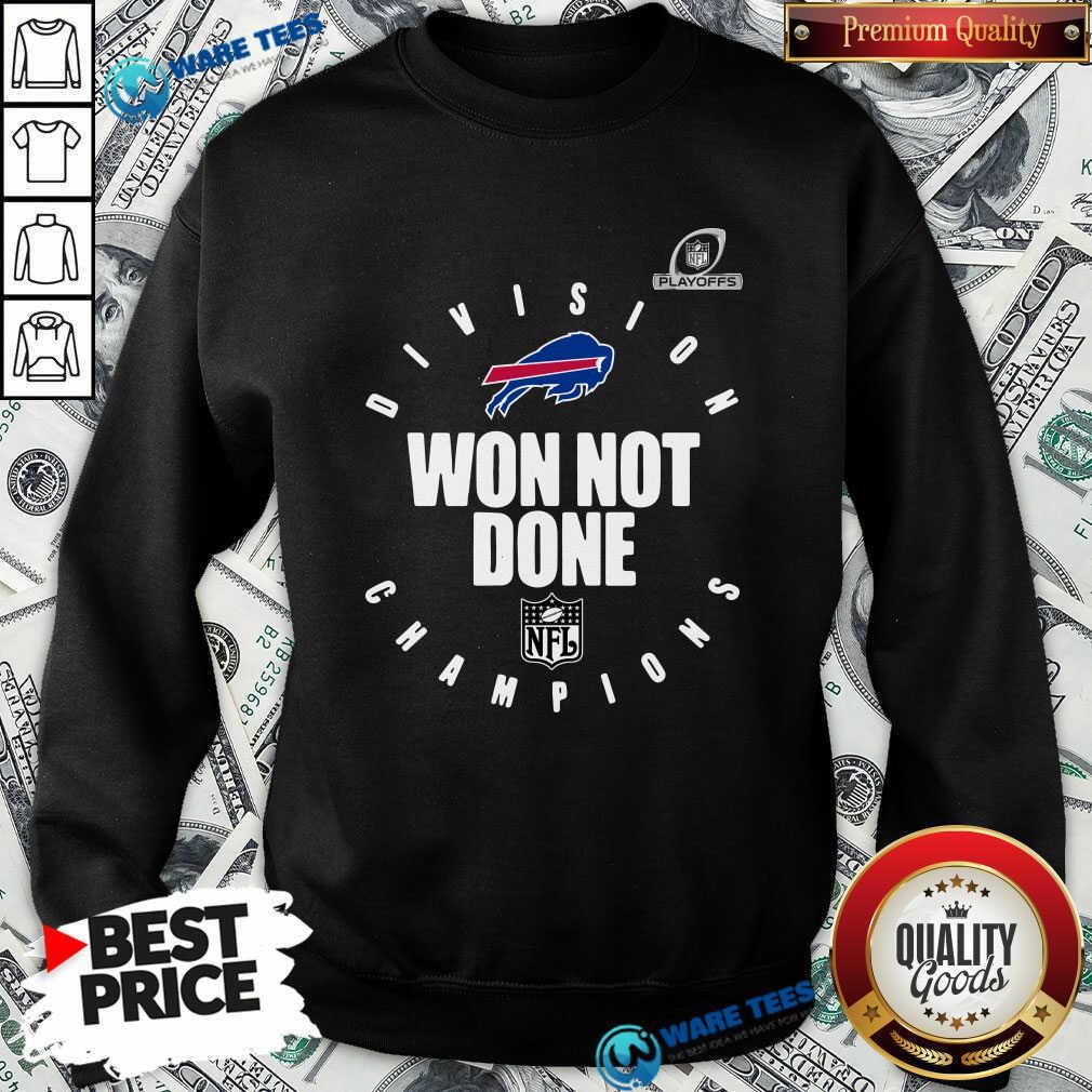 Buffalo Bills Champions 2020 Won Not Done Sweatshirt- Design by Waretees.com