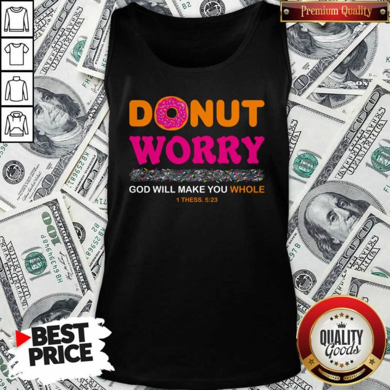Donut Worry God Will Make You Whole Tank Top - Design By Waretees.com