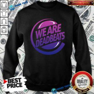 Kt8 Merch Zeds Dead Deadbeats Beyond Beats Sweatshirt- Design by Waretees.com