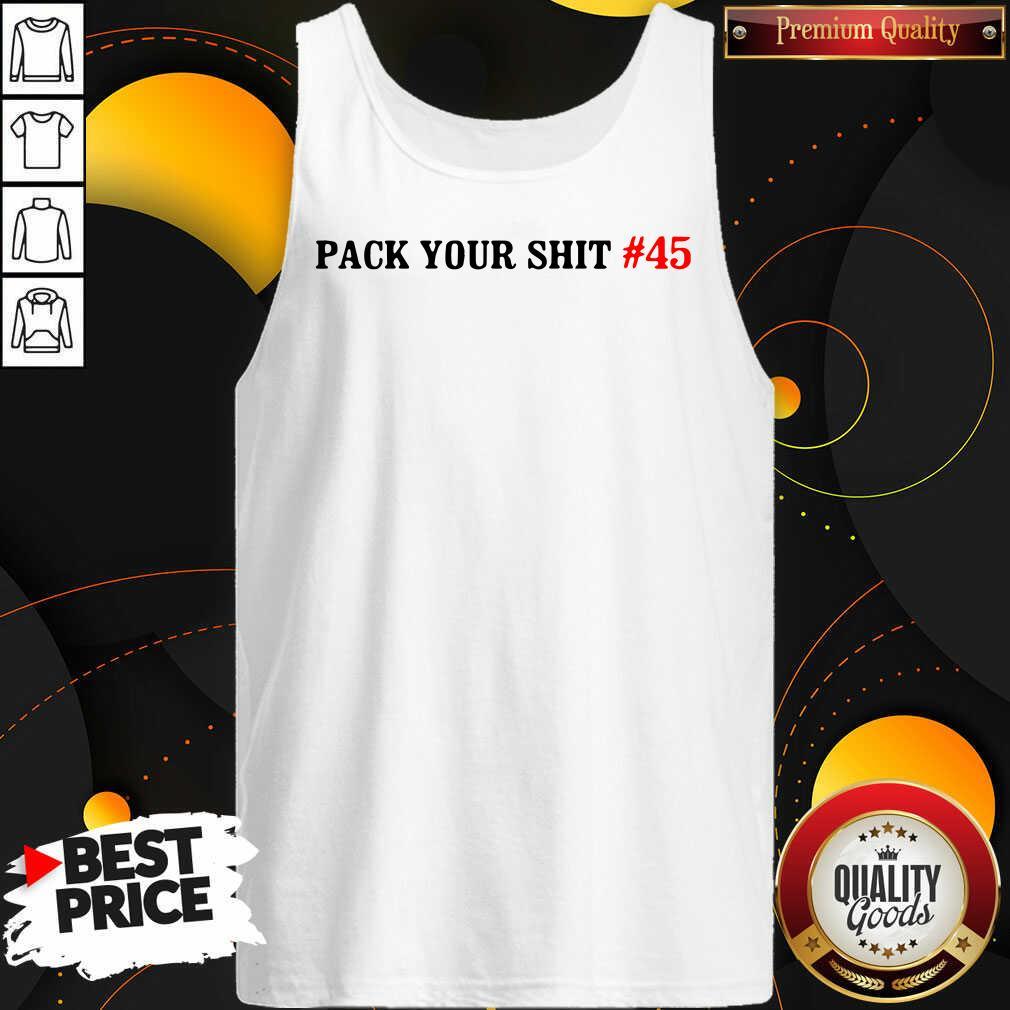 Original Pack Your Shit 45 Tank Top - Design by Waretees.com