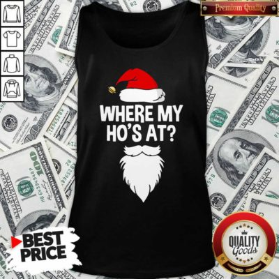 Santa Where My Ho's At Christmas Tank Top - Design By Waretees.com