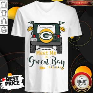 Perfect Green Bay Packers Meet Me In Green Bay V-neck - Design by Waretees.com