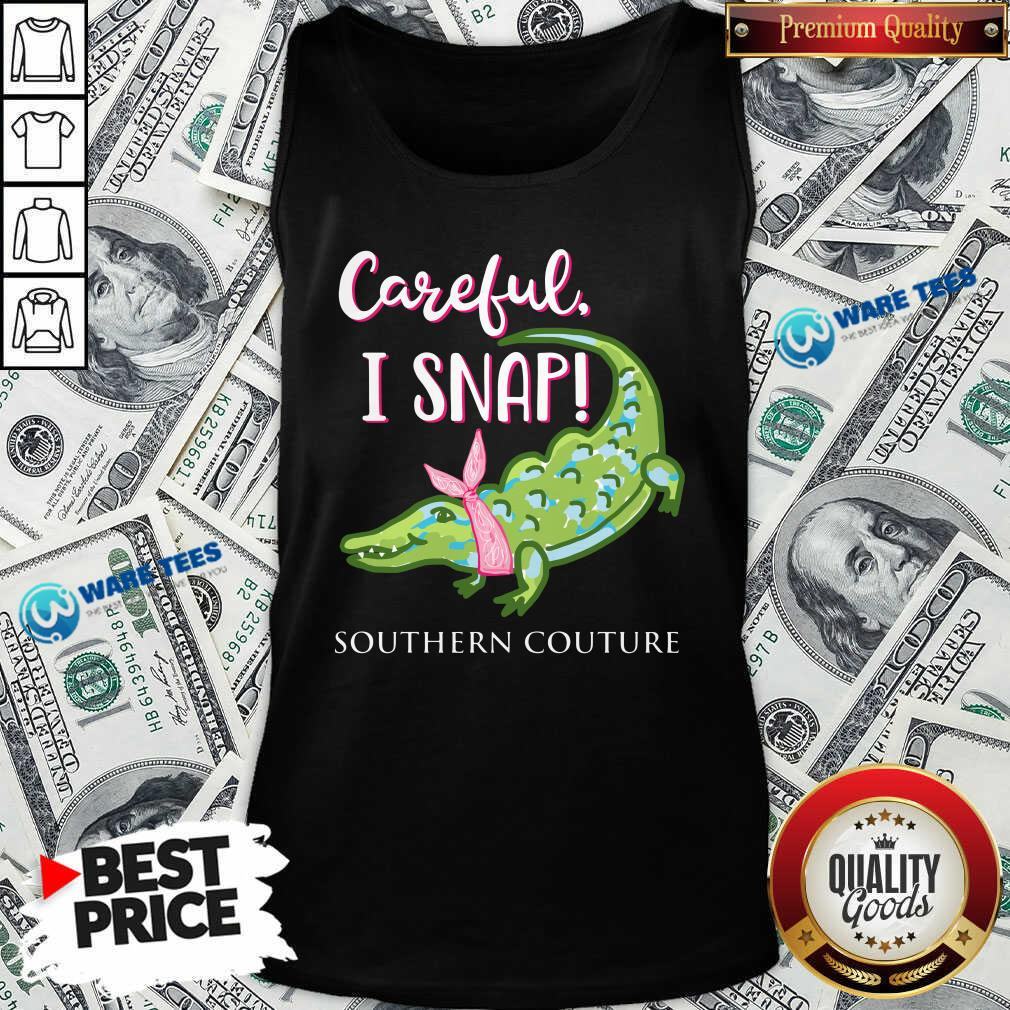 Premium Crocodylidae Mom Careful I Snap Southern Couture Tank Top - Design by Waretees.com