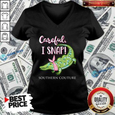 Premium Crocodylidae Mom Careful I Snap Southern Couture V-neck - Design by Waretees.com