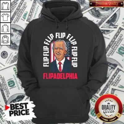 Flip Flip Flipadelphia Anti Trump Pro Biden Election American Flag Hoodie - Design by Waretee.com