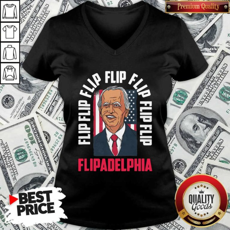 Flip Flip Flipadelphia Anti Trump Pro Biden Election American Flag V-neck - Design by Waretee.com