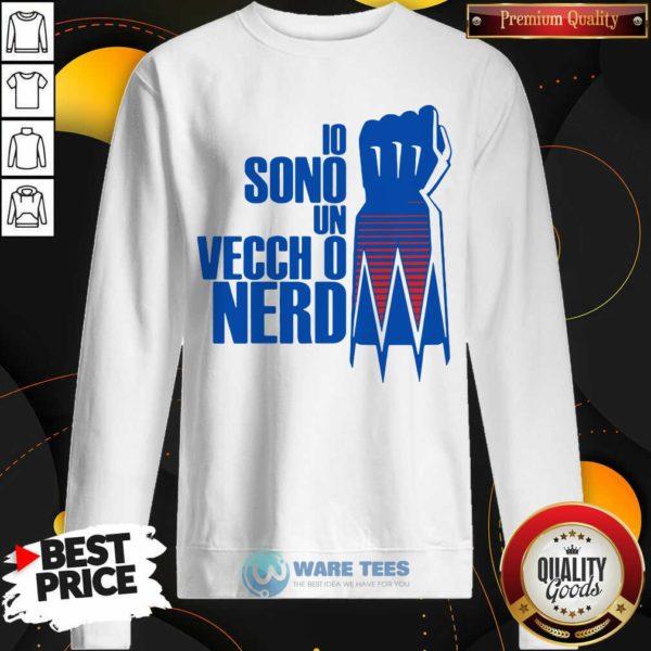 Premium Io Sono Un Vecchio Nerd Sweatshirt - Design by Waretees.com