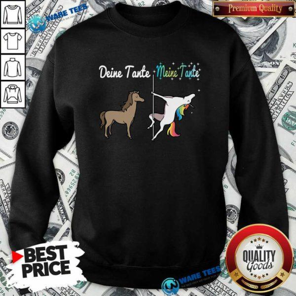 Deine Tante Meine Tante Unicorn Funny Sweatshirt- Design by Waretees.com