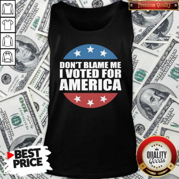 Don't Blame Me I Voted For America Republican Tank Top - Design by Waretee.com