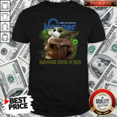 For Everyone Kroger Baby Yoda Survived Covid-19 2020 Shirt - Design By Waretees.com