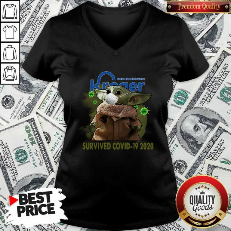 For Everyone Kroger Baby Yoda Survived Covid-19 2020 V-neck - Design By Waretees.com
