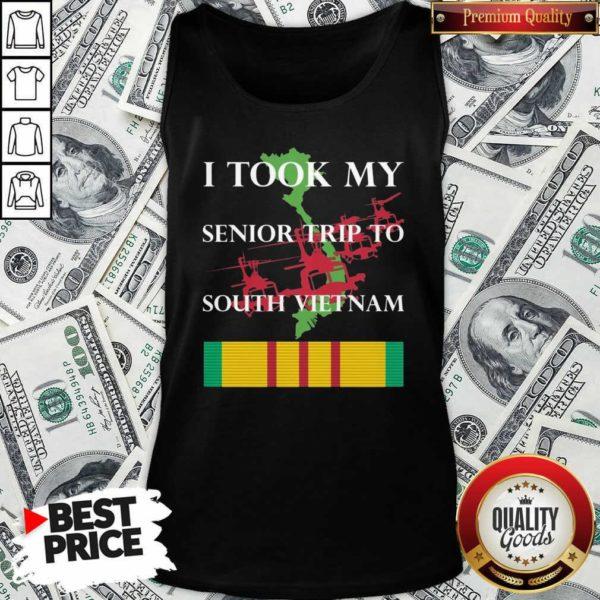 Pretty I Took My Senior Trip To South Vietnam Tank Top - Design by Waretees.com