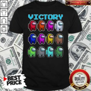 Imposter Among Us Victory Shirt - Design By Waretees.com