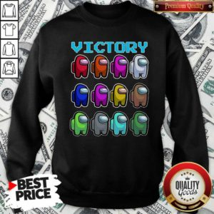 Imposter Among Us Victory Sweatshirt - Design By Waretees.com