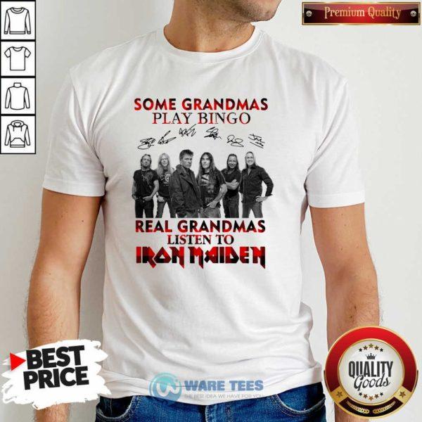 Plaid Some Grandmas Play Bingo Real Grandmas Listen To Iron Maiden Signature Shirt- Design by Waretees.com