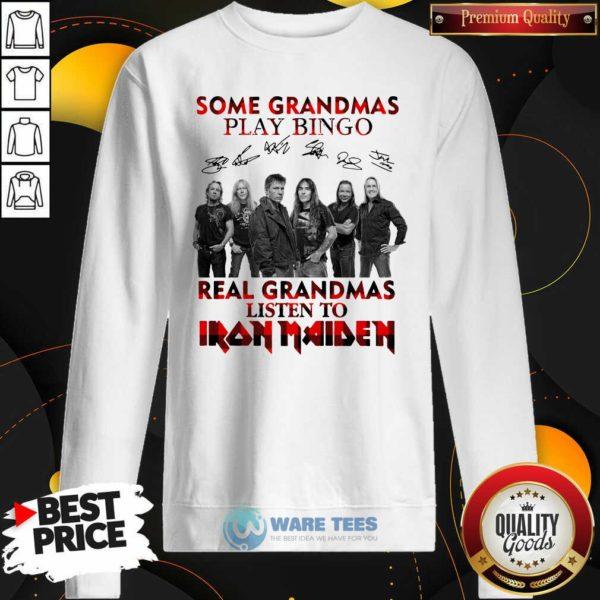 Plaid Some Grandmas Play Bingo Real Grandmas Listen To Iron Maiden Signature Sweatshirt- Design by Waretees.com
