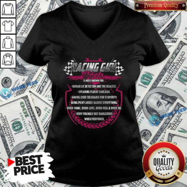 Racing Girl Jacts Is Most Known For Human Lie Detector And The Realest V-neck - Design by Waretees.com