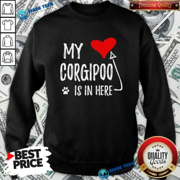 Red Heart My Corgipoo Is In Here Corgipoo In My Heart Dog Mom Sweatshirt - Design by Waretees.com
