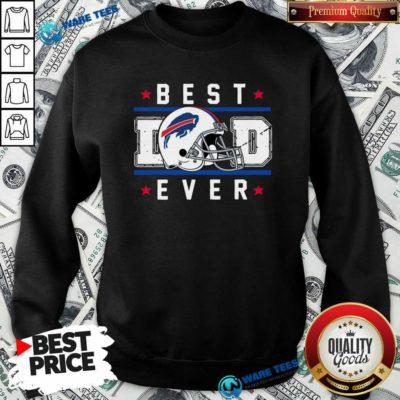 Buffalo Bills Best Dad Ever Father's Day Sweatshirt- Design by Waretees.com