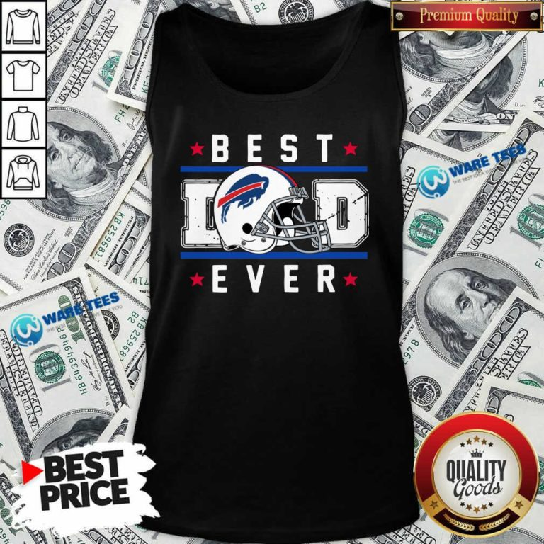 Buffalo Bills Best Dad Ever Father's Day Tank-Top- Design by Waretees.com