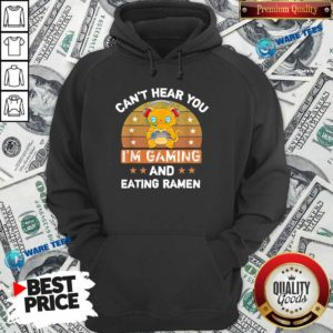 Can't Hear You I'm Gaming And Eating Ramen Vintage Hoodie- Design by Waretees.com