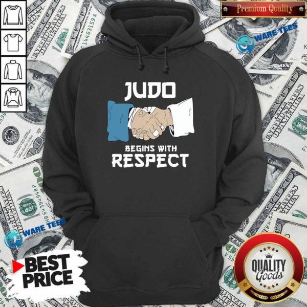 Judo Begins With Respect Hoodie- Design By Waretees.com