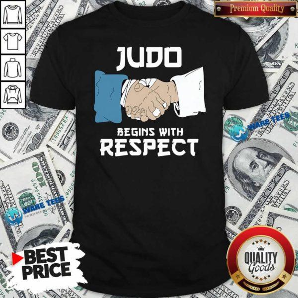 Judo Begins With Respect Shirt- Design By Waretees.com