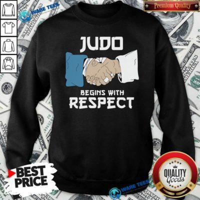 Judo Begins With Respect Sweatshirt- Design By Waretees.com