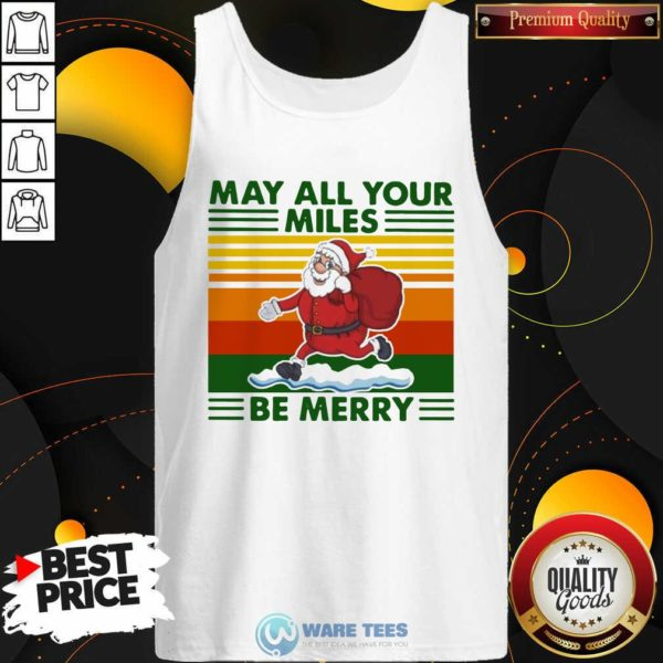 Santa Claus May All Your Miles Be Merry Vintage Tank-Top- Design by Waretees.com