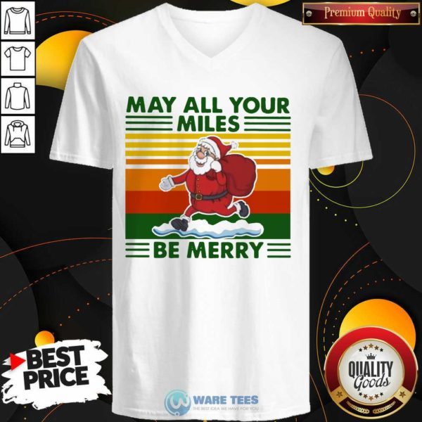 Santa Claus May All Your Miles Be Merry Vintage V-neck- Design by Waretees.com