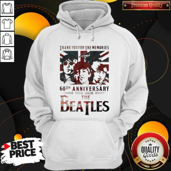 Top Thank You For The Memories 60th Anniversary 1960 2020 The Beatles Hoodie - Design by Waretees.com