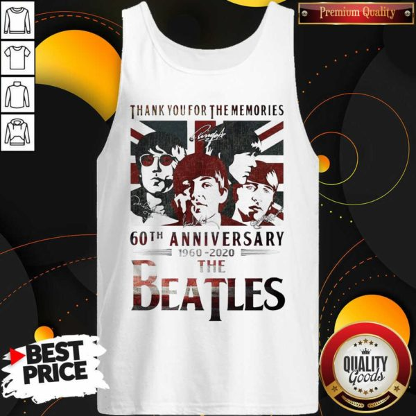 Top Thank You For The Memories 60th Anniversary 1960 2020 The Beatles Tank top - Design by Waretees.com