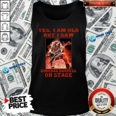 Top Yes I Am Old But I Saw Dimebag Darrell On Stage Tank Top - Design by Waretees.com